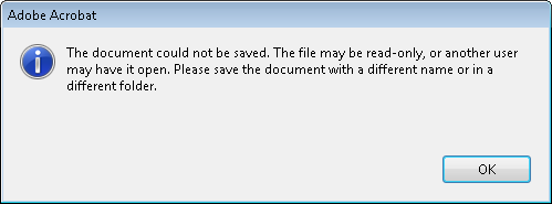 The document could not be saved. The fiel may be read-only, or anohter user may have it open. Please save the document with a different name or in a different folder.